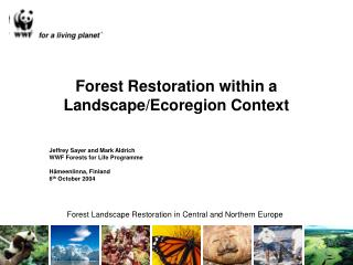 Forest Restoration within a Landscape/Ecoregion Context