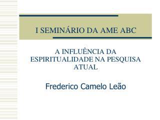 I SEMINÁRIO DA AME ABC