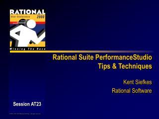Rational Suite PerformanceStudio Tips & Techniques