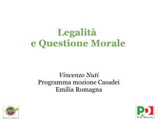 Legalit� e Questione Morale