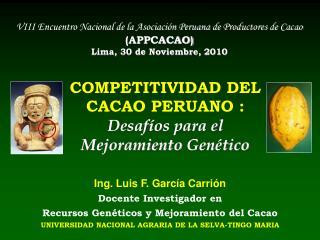 COMPETITIVIDAD DEL CACAO PERUANO : Desafíos para  el  Mejoramiento Genético