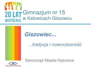 Gimnazjum nr 15 w Katowicach-Giszowcu