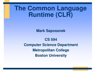 The Common Language Runtime CLR