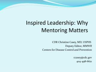 Inspired Leadership: Why Mentoring Matters