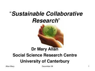 """ Sustainable Collaborative Research """