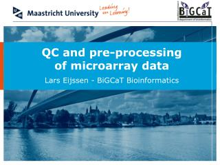 QC and pre-processing of microarray data