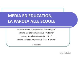 MEDIA ED EDUCATION, LA PAROLA ALLE SCUOLE