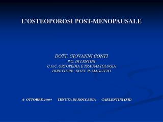L'OSTEOPOROSI POST-MENOPAUSALE