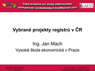 Vybran� projekty registr? v ?R