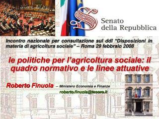 Roberto Finuola –  Ministero Economia e Finanze roberto.finuola@tesoro.it