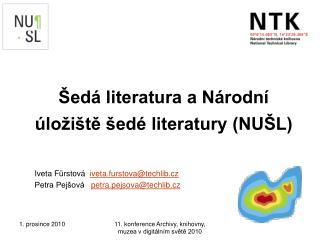 Šedá literatura a Národní úložiště šedé literatury (NUŠL)