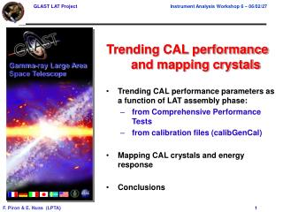 Trending CAL performance and mapping crystals