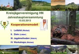 Kreisjägervereinigung HN Jahreshauptversammlung 15.03.2013
