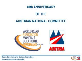 40th ANNIVERSARY OF THE AUSTRIAN NATIONAL COMMITTEE
