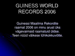 GUINESS WORLD RECORDS 2006