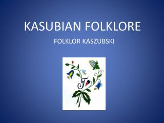 KASUBIAN FOLKLORE