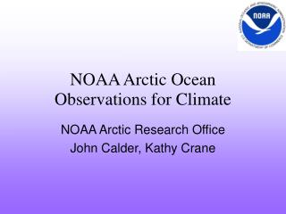NOAA Arctic Ocean Observations for Climate