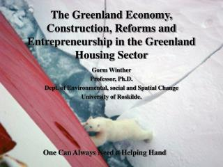 The Greenland Economy, Construction, Reforms and Entrepreneurship in the Greenland Housing Sector