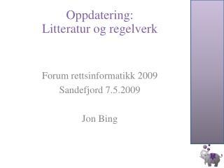 Oppdatering :  Litteratur  og  regelverk