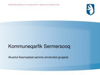 Kommuneqarfik Sermersooq