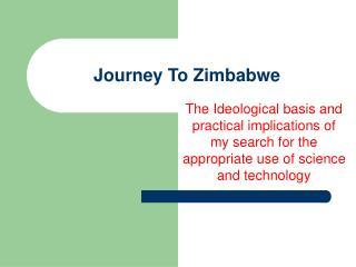 Journey To Zimbabwe