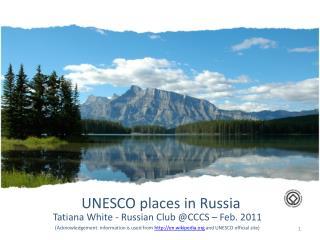 UNESCO places in Russia