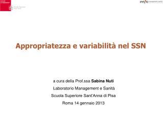 Appropriatezza e variabilità nel SSN