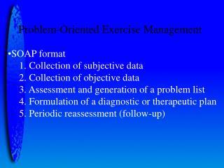 Problem-Oriented Exercise Management