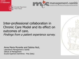 Inter-professional collaboration in Chronic Care Model and its effect on outcomes of care.