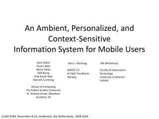 An Ambient, Personalized, and Context-Sensitive  Information System for Mobile Users