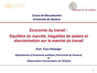 Economie du travail :  Equilibre du march , in galit s de salaire et discrimination sur le march  du travail  Prof. Yves