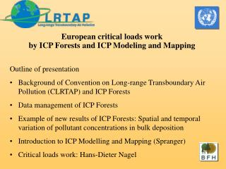 European critical loads work  by ICP Forests and ICP Modeling and Mapping Outline of presentation