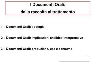I Documenti Orali:  dalla raccolta al trattamento