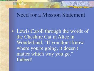 Need for a Mission Statement