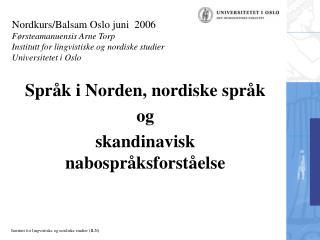 Språk i Norden, nordiske språk  og   skandinavisk nabospråksforståelse