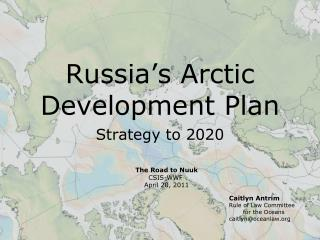 Russia's Arctic Development Plan