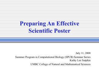 Preparing An Effective Scientific Poster