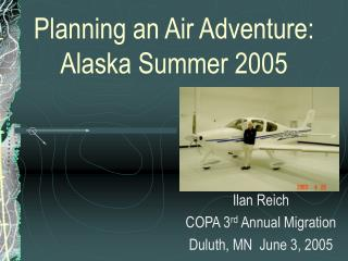Planning an Air Adventure: Alaska Summer 2005
