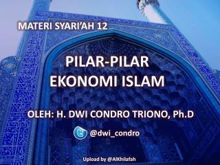 PILAR-PILAR         EKONOMI ISLAM