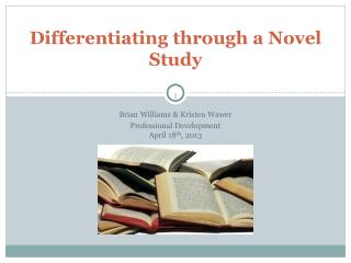 Differentiating through a Novel Study