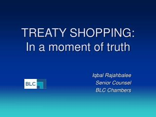 TREATY SHOPPING: In a moment of truth
