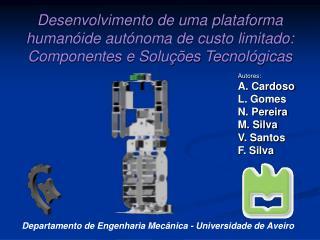 Autores: A. Cardoso L. Gomes N. Pereira M. Silva V. Santos F. Silva