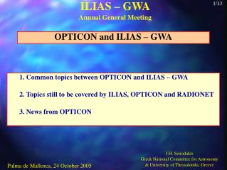 1. Common topics between OPTICON and ILIAS – GWA