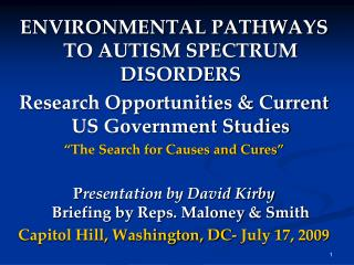 ENVIRONMENTAL PATHWAYS TO AUTISM SPECTRUM DISORDERS