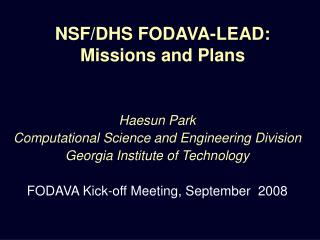 NSF/DHS FODAVA-LEAD: Missions and Plans
