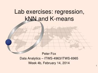 Lab exercises: regression,  kNN  and K-means