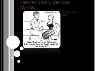 Healthy Sexual Decision  Making