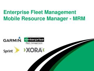 Enterprise Fleet Management Mobile Resource Manager - MRM