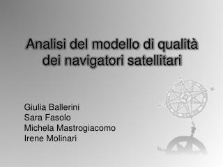 Analisi del modello di qualità dei navigatori satellitari