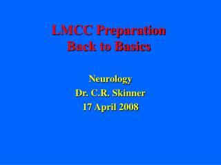 LMCC Preparation Back to Basics